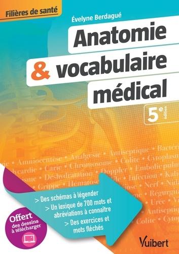 Anatomie & vocabulaire médical 5e édition