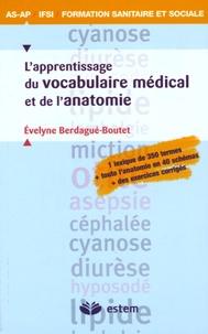 Evelyne Berdagué-Boutet - L'apprentissage du vocabulaire médical et de l'anatomie.