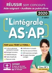 Evelyne Berdagué-Boutet et Frédérique Jaquet - L'intégrale AS/AP - Réussir son concours Aide-soignant Auxiliaire de puériculture.