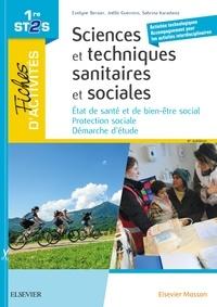 Evelyne Bersier et Joëlle Guerrero - Sciences et techniques sanitaires et sociales 1re ST2S - Fiches d'activités.