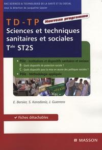Evelyne Bersier et Sabrina Karadaniz - TD-TP Sciences et techniques sanitaires et sociales Tle ST2S - Pôles B-C + pôle méthodologie appliquée.