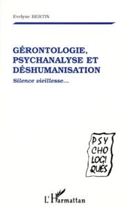GERONTOLOGIE, PSYCHANALYSE ET DESHUMANISATION. Silence vieillesse....pdf