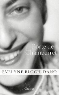Evelyne Bloch-Dano - Porte de Champerret.