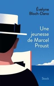 Evelyne Bloch-Dano - Une jeunesse de Marcel Proust - Enquête sur le questionnaire.