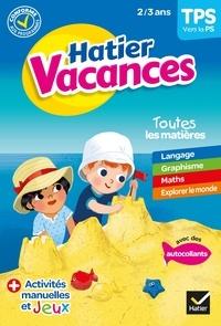 Evelyne Bodilis et Julie Thomas - Cahier de vacances 2021 de la Toute Petite section vers la Petite section 2/3 ans.
