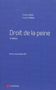 Evelyne Bonis et Virginie Peltier - Droit de la peine.