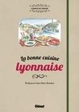 Evelyne Boudou et Jean-Marc Boudou - La bonne cuisine lyonnaise.