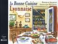 Evelyne Boudou - La Bonne Cuisine Lyonnaise.