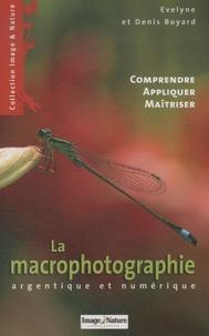 Evelyne Boyard - La macrophotographie - Argentique et numérique.