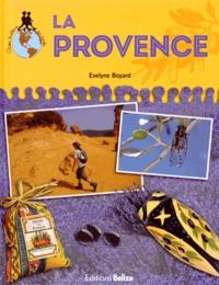 Evelyne Boyard - La Provence.