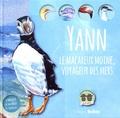 Evelyne Boyard - Yann le macareux moine, voyageur des mers.