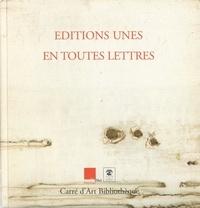 Evelyne Bret et Benoît Lecoq - Editions Unes, en toutes lettres - Exposition Nîmes (10 juin-27 août 2006).