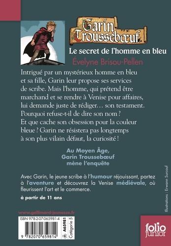 Garin Trousseboeuf Tome 5 Le secret de l'homme en bleu
