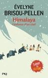 Evelyne Brisou-Pellen - Himalaya - L'enfance d'un chef.