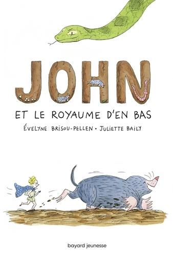 Evelyne Brisou-Pellen - John et le royaume d'en bas.