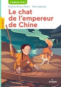 Evelyne Brisou-Pellen et Marie Spénale - Le chat de l'empereur de Chine.
