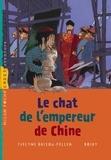 Evelyne Brisou-Pellen - Le chat de l' empereur de Chine.
