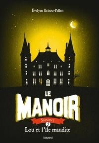 Alixetmika.fr Le Manoir, Saison 1 Tome 5 Image