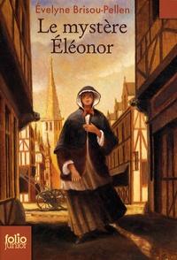 Evelyne Brisou-Pellen - Le mystère Eléonor.
