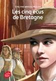 Evelyne Brisou-Pellen - Les cinq écus de Bretagne.