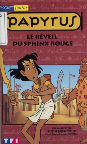 Papyrus  Le réveil du sphinx rouge