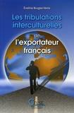 Evelyne Brugier-Verre - Les tribulations interculturelles de l'exportateur français.