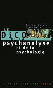Evelyne Caralp - Le dico de la psychanalyse et de la psychologie.