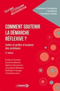 Evelyne Charlier - Comment soutenir la démarche réflexive ? - Outils et grilles d'analyse des pratiques.