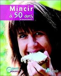 Evelyne Chartier - Mincir à 50 ans.