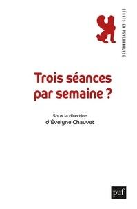 Evelyne Chauvet et Jacques Angelergues - Trois séances par semaine ?.