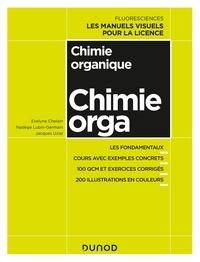 Evelyne Chelain et Nadège Lubin-Germain - Chimie organique.