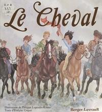 Evelyne Coquet et Philippe Legendre-Kvater - Le cheval.