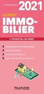 Evelyne Cornu-Gaidan - Le petit immobilier - L'essentiel en bref.