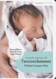 Evelyne Cosquer-Fery - Le guide pratique de l'accouchement - Conseils de sage-femme.