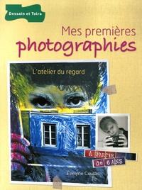 Evelyne Coutas - Mes premières photographies - L'atelier du regard.