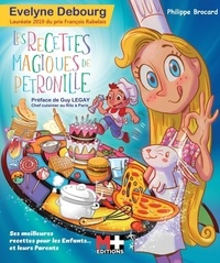 Evelyne Debourg - Les recettes magiques de Pétronille.