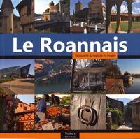 Evelyne Devaux et Vincent Marin - Le Roannais - Découverte du roannais en images.