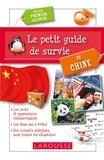 Evelyne Doan - Le petit guide de survie en Chine - Spécial premier séjour.