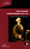 Evelyne Donnarel - Carlo Goldoni Correspondance 1762-1793 - Introduction, traduction, notes, annexes.