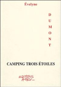Evelyne Dumont - Camping trois étoiles.