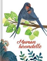 Evelyne Fournier et  Chloloula - Maman hirondelle.