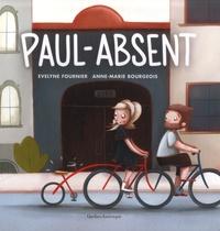 Evelyne Fournier et Anne-Marie Bourgeois - Paul-Absent.