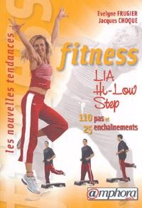 Evelyne Frugier et Jacques Choque - Fitness, LIA, Hi-Low, Step - 110 Pas et 25 enchaînements.