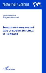 Evelyne Garnier-Zarli - Travailler en interdisciplinarité dans la recherche en sciences et technologie.