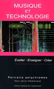 Evelyne Gayou - Musique et technologie - Eveiller, enseigner, créer.