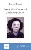Evelyne German - Mamie Blue, d'exil en exil - Ukmergé (Lituanie), Paris, Nice, Saint-Martin-Vésubie, Rome, Paris.