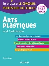 Evelyne Goupy - Arts plastiques - Oral / admission - CRPE 2020-2021.