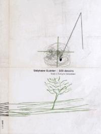 Evelyne Grossman - Stéphane Guénier - 100 dessins.