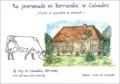 Evelyne Hervieu-Bothelin et Gérard Mazeas - Ma promenade en Normandie, le Calvados : My trip to Calvados, Normandy. - Visiter et apprendre en coloriant : Visit and learn while colouring.