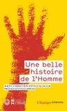 Evelyne Heyer - Une belle histoire de l'Homme.